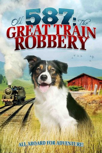Old No. 587: The Great Train Robbery Poster