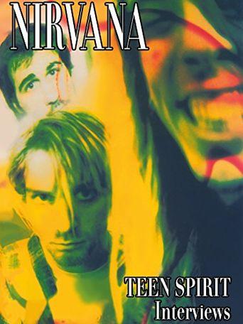 Nirvana: Teen Spirit Interviews Poster