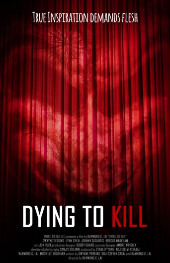 Dying To Kill Poster