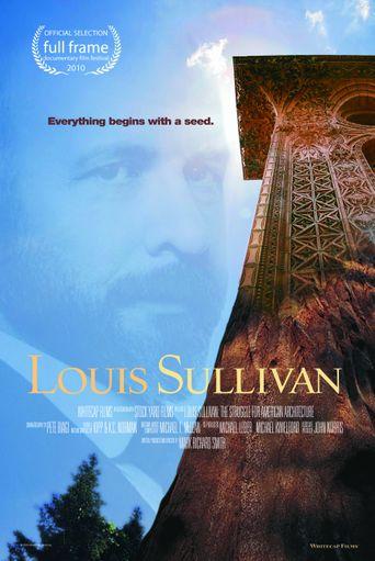 Louis Sullivan: the Struggle for American Architecture Poster