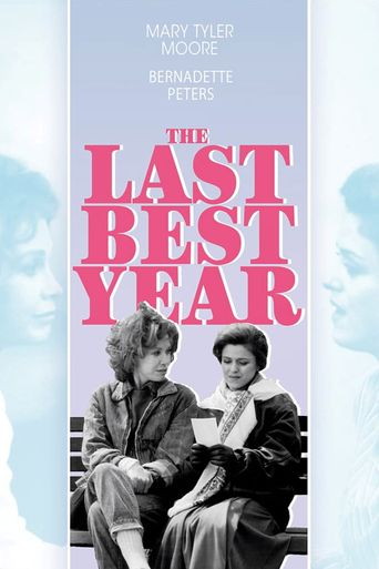 The Last Best Year Poster