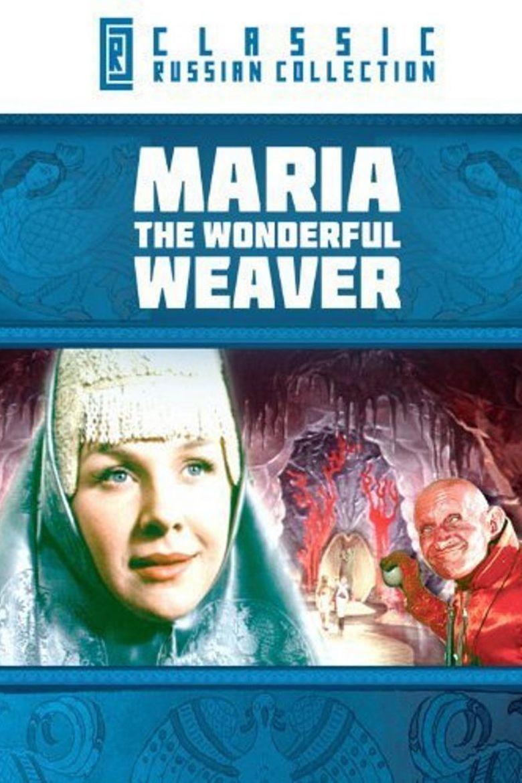 Maria, the Wonderful Weaver Poster