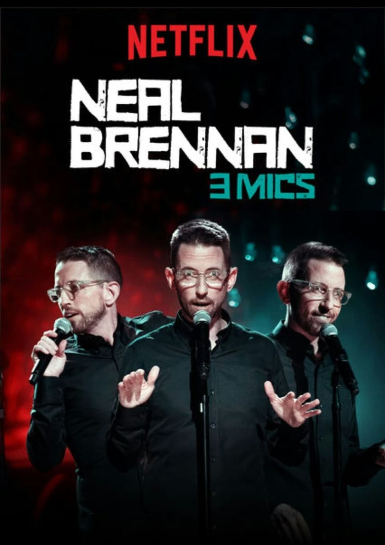 Neal Brennan: 3 Mics Poster