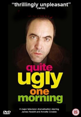 Quite Ugly One Morning Poster