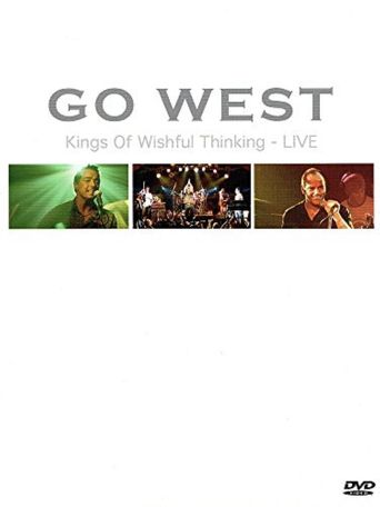 Go West: Kings of Wishful Thinking Live Poster