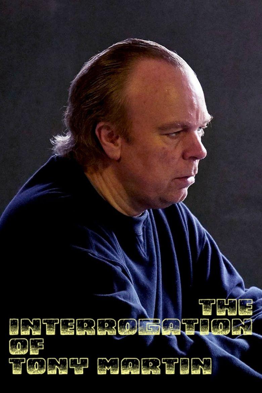 The Interrogation of Tony Martin Poster