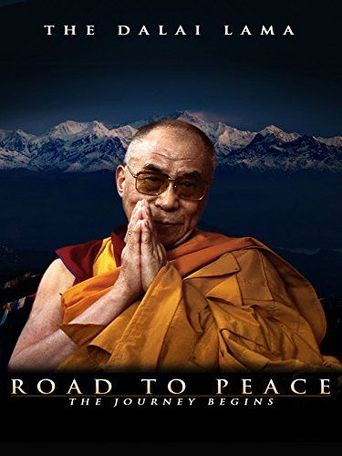Road to Peace; Ancient Wisdom of the 14th Dalai Lama of Tibet Poster