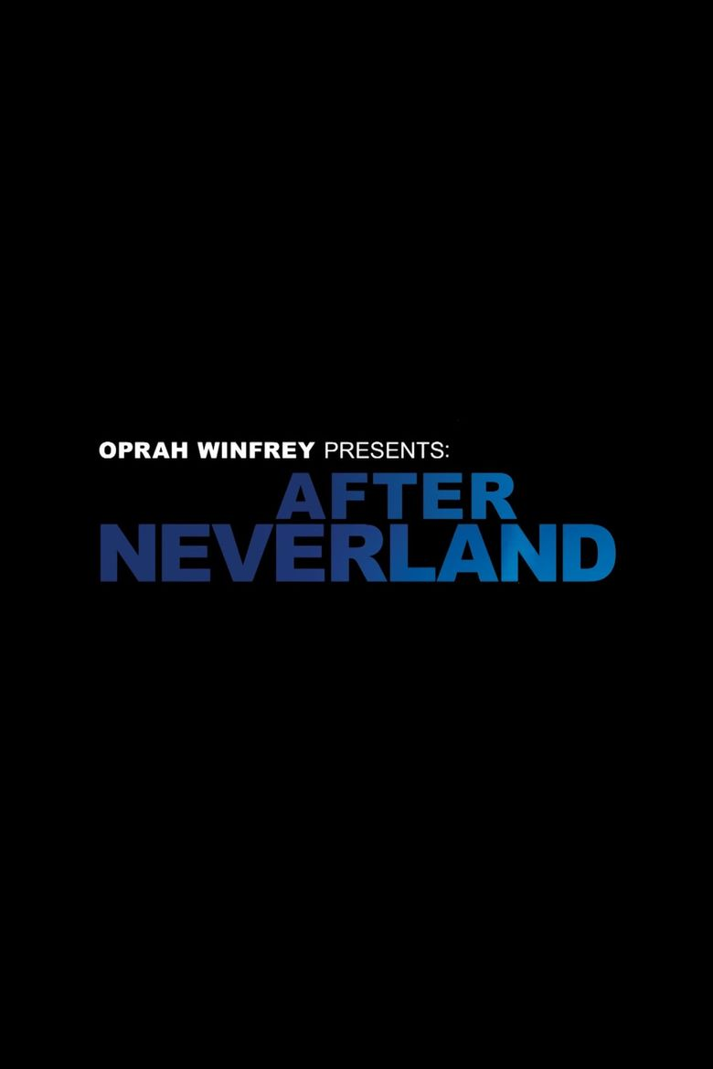 Oprah Winfrey Presents: After Neverland Poster