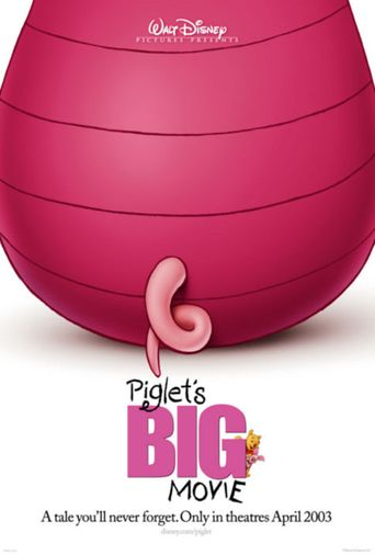 Piglet's Big Movie Poster