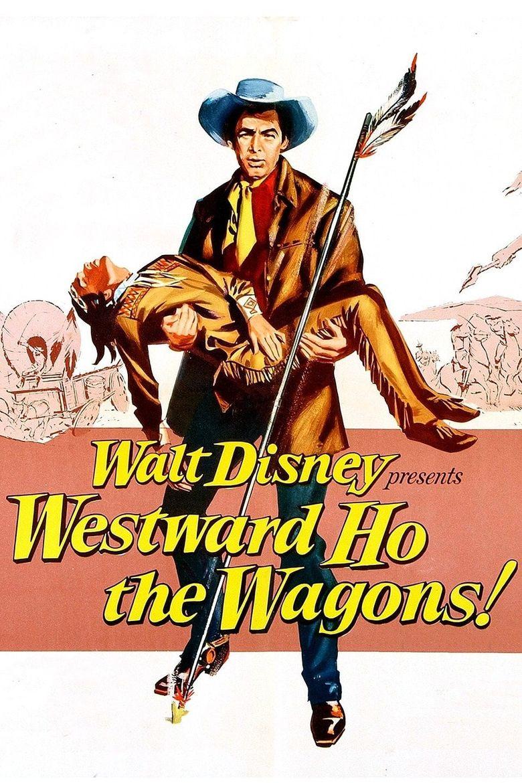 Westward Ho, The Wagons! Poster