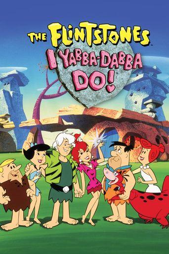 I Yabba Dabba Do! Poster