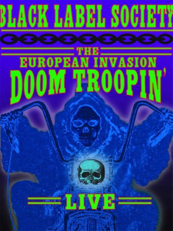 Black Label Society: The European Invasion Doom Troopin' Live Poster