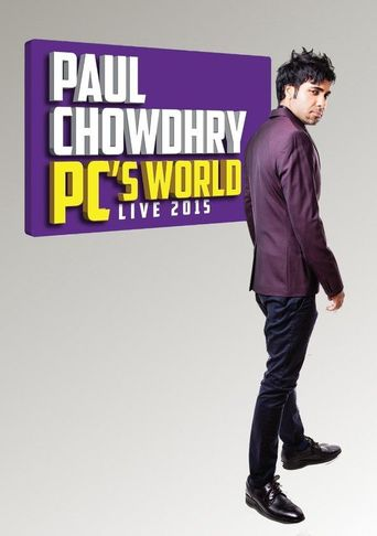 Paul Chowdhry: PC's World Poster