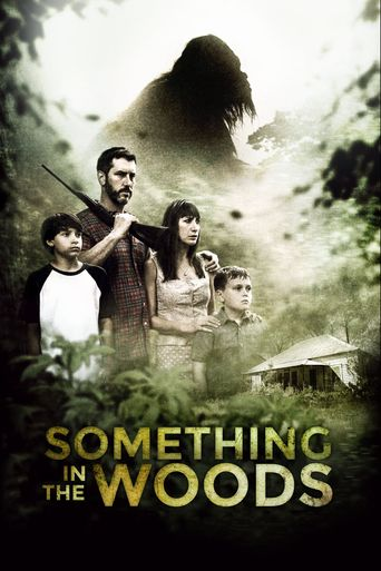 Something in the Woods Poster