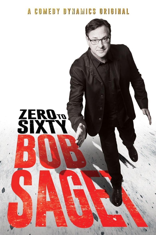 Bob Saget: Zero to Sixty Poster