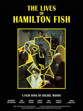 The Lives of Hamilton Fish Poster
