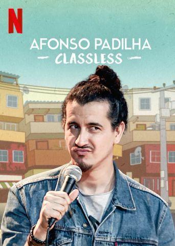 Afonso Padilha: Classless Poster