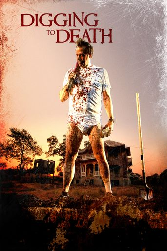 Digging to Death Poster