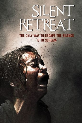 Watch Silent Retreat