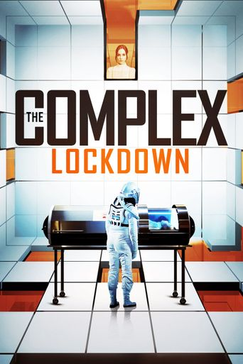 The Complex: Lockdown Poster