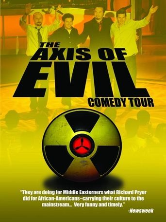 Watch The Axis of Evil Comedy Tour