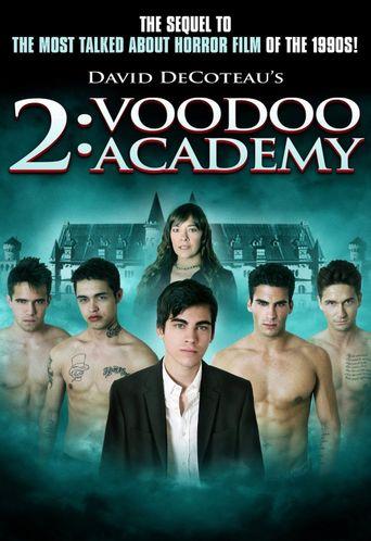 2: Voodoo Academy Poster