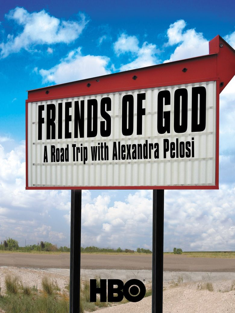 Friends of God: A Road Trip with Alexandra Pelosi Poster