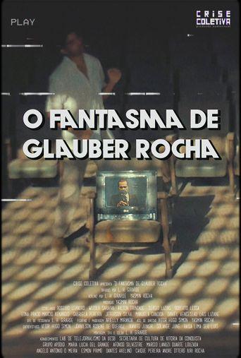 O Fantasma de Glauber Rocha Poster