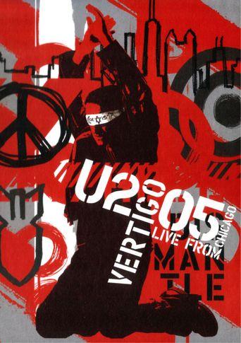 U2: Vertigo 2005 - Live from Chicago Poster