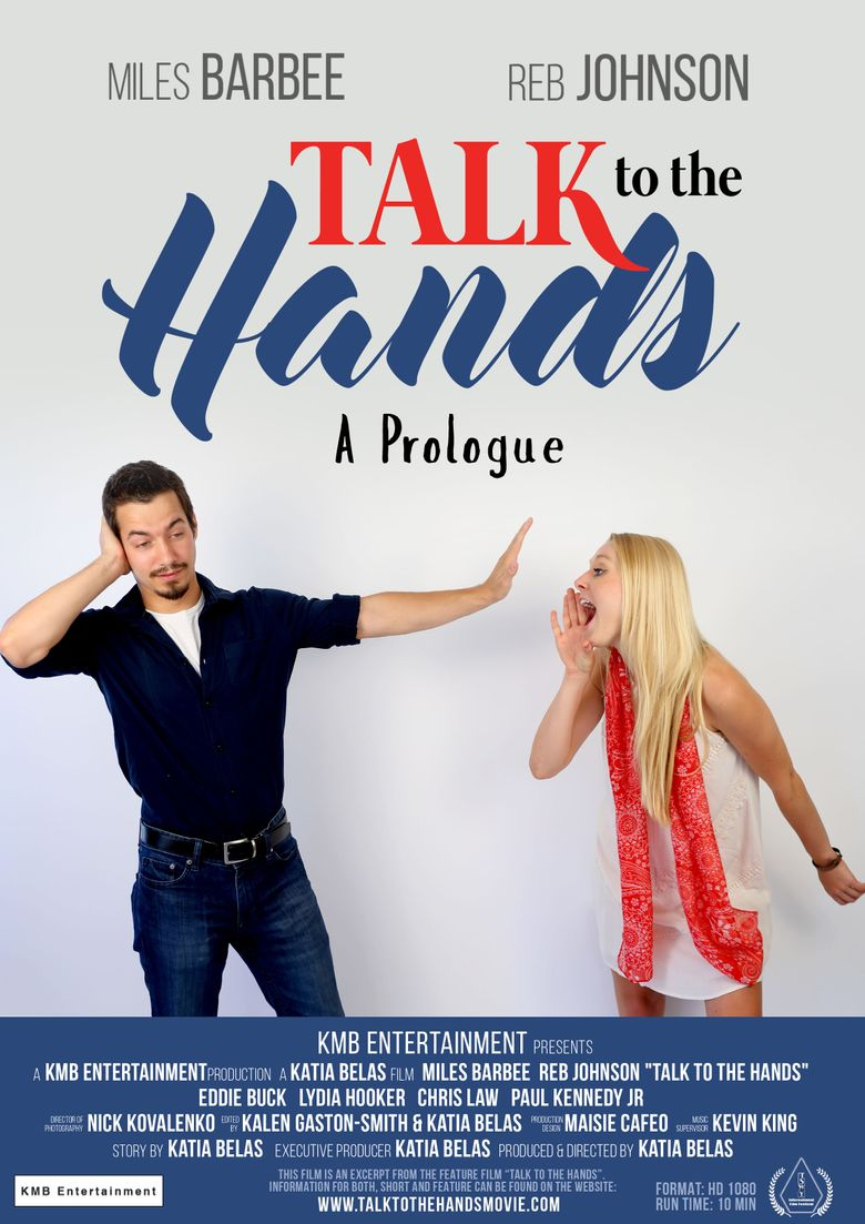Talk to the Hands - A Prologue Poster