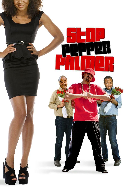 Stop Pepper Palmer Poster