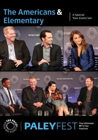 The Americans & Elementary: Cast and Creators Live at PALEYFEST: A Special Two-Event Set Poster