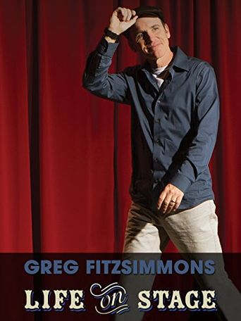 Watch Greg Fitzsimmons: Life on Stage