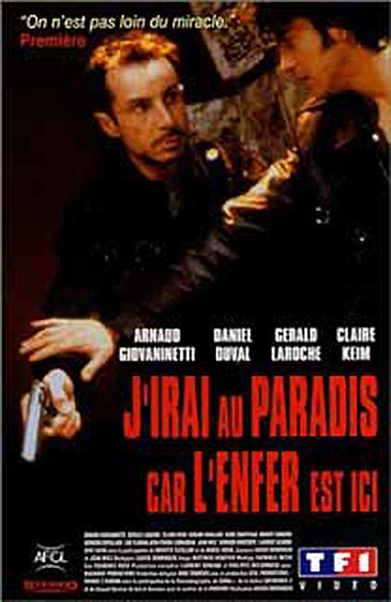 J'irai au paradis car l'enfer est ici Poster