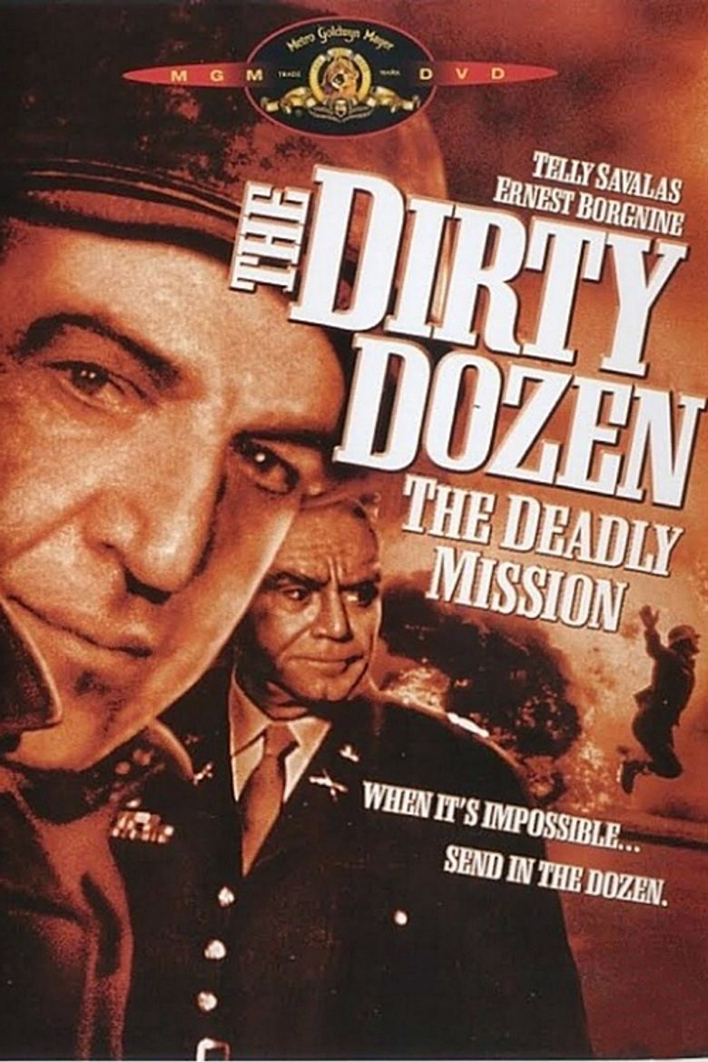 The Dirty Dozen: The Deadly Mission Poster