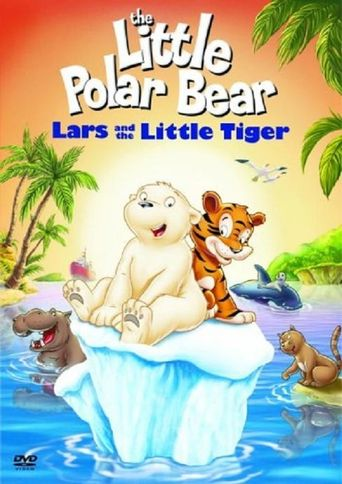 The Little Polar Bear: Lars and the Little Tiger Poster
