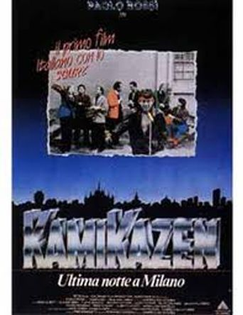 Kamikazen - Ultima notte a Milano Poster