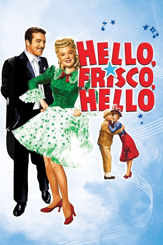 Hello, Frisco, Hello Poster