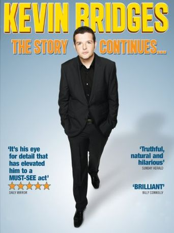 Kevin Bridges: The Story Continues... Poster