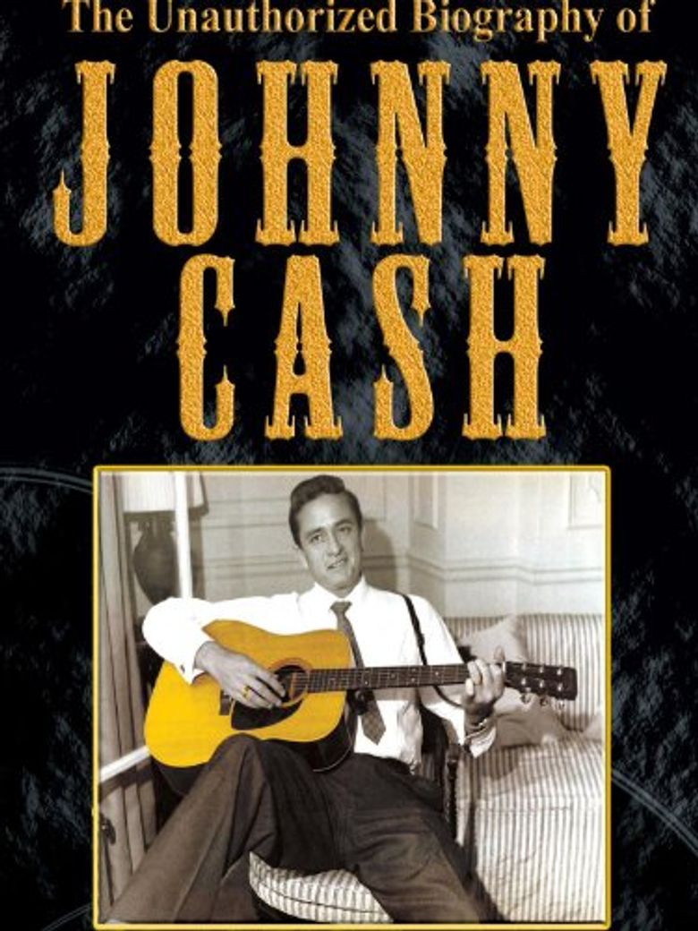 The Unauthorised Biography of Johnny Cash Poster