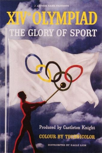 XIVth Olympiad: The Glory of Sport Poster