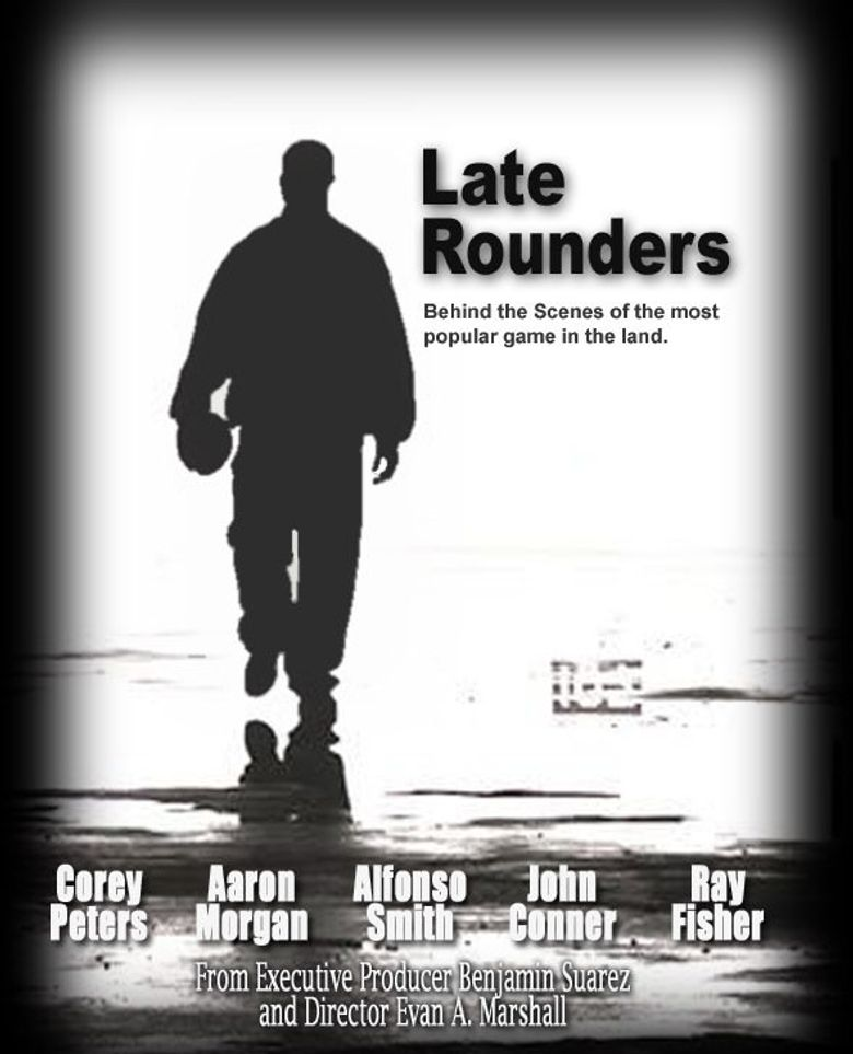 Late Rounders Poster