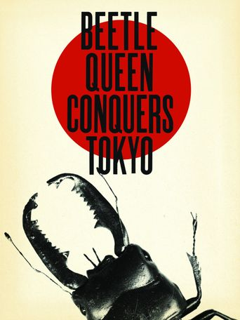 Beetle Queen Conquers Tokyo Poster