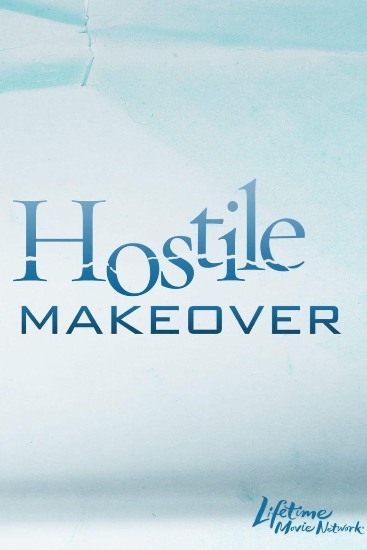 Hostile Makeover Poster