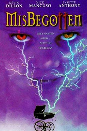 Watch Misbegotten
