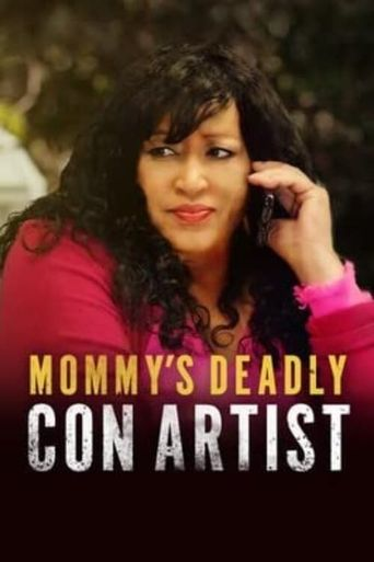 Mommy's Deadly Con Artist Poster