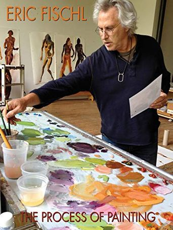 Eric Fischl: The Process of Painting Poster