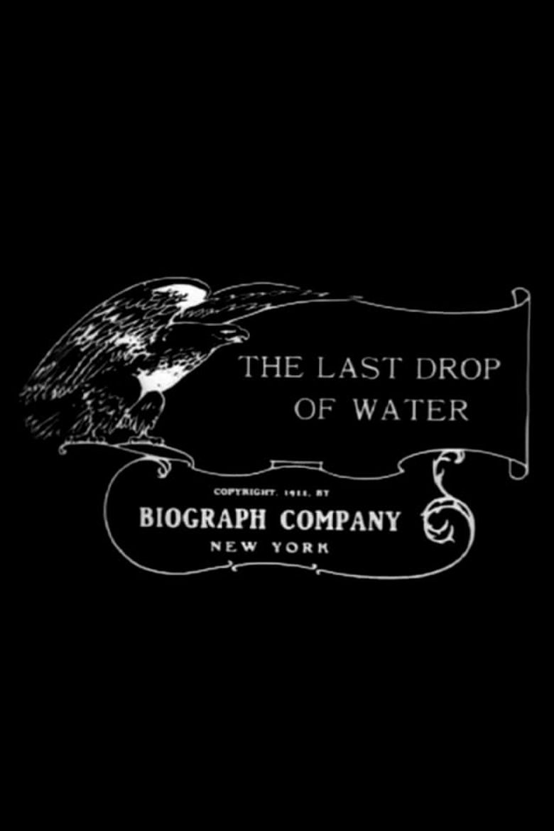 The Last Drop of Water Poster