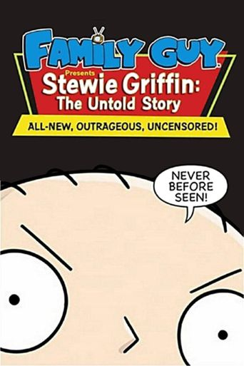 Family Guy Presents Stewie Griffin: The Untold Story Poster