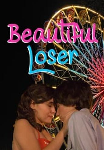Beautiful Loser Poster